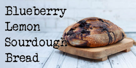 Blueberry Lemon Sourdough Bread Recipe