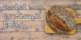 Seeded Sourdough Bread Recipe - Easy way to add seeds using lamination